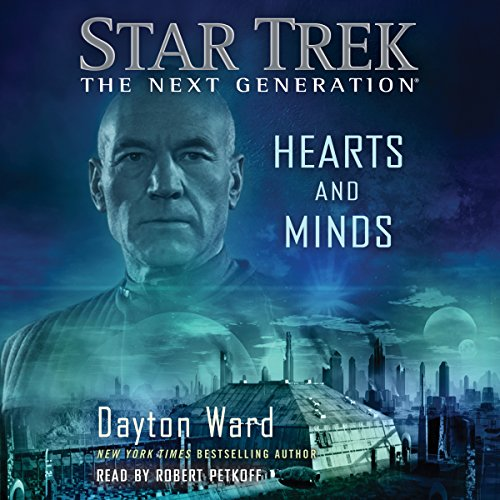 Hearts and Minds     Star Trek: The Next Generation              By:                                                                                                                                 Dayton Ward                               Narrated by:                                                                                                                                 Robert Petkoff                      Length: 11 hrs and 34 mins     405 ratings     Overall 4.3