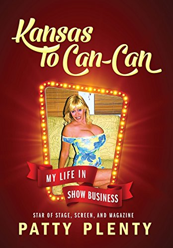 Kansas to Can-Can: My Life in Show Business