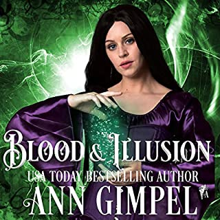 Blood and Illusion     Coven Enforcers, Book 3              Written by:                                                                                                                                 Ann Gimpel                               Narrated by:                                                                                                                                 Hollie Jackson                      Length: 6 hrs and 7 mins     Not rated yet     Overall 0.0