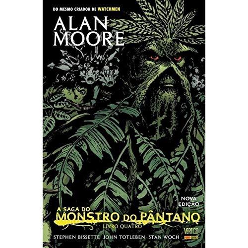 A saga monstro do Pântano - livro 4