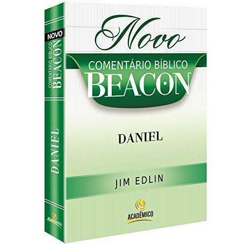 Novo Comentário Bíblico Beacon - DANIEL