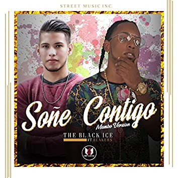 Soñe Contigo (feat. Blaker's) [Mambo Version]