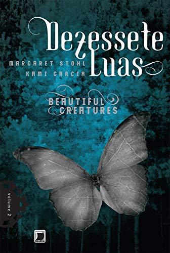Dezessete luas - Beautiful Creatures - vol. 2