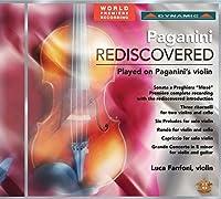 パガニーニの再発見 ニコロ・パガニーニのヴァイオリンで弾く作品集