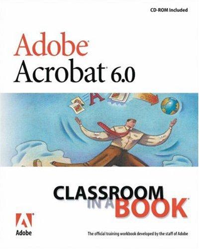 Adobe Acrobat 6.0 Standard: Classroom in a Book