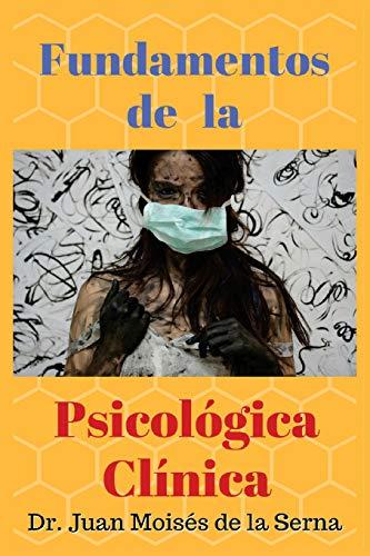 Fundamentos de la Psicología Clínica (Spanish Edition)