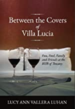 Between the Covers of Villa Lucia
