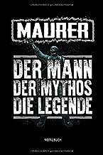 Maurer Der Mann Der Mythos Die Legende Notizbuch