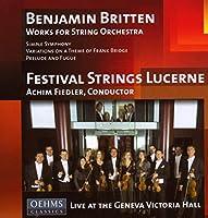 ブリテン:シンプル・シンフォニー/フランク・ブリッジの主題による変奏曲/前奏曲とフーガ(ルツェルン祝祭弦楽合奏団/フィードラー)