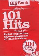 The Gig Book 101Hits, Song libro con 101Popular Chart Hits de Abba hasta U2Partituras Melodía/Leeds heets, texto, Acordes