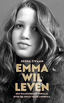 Emma wil leven van [Josha Zwaan]