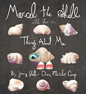 Marcel the Shell With Shoes On: Things About Me (English Edition)