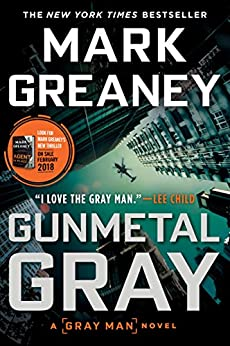 Gunmetal Gray (Gray Man Book 6) by [Mark Greaney]