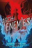 Archenemies (Renegades, 2)