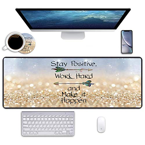 """Desk Pad Mat Gaming Mouse Pads with Coasters, 31.5"""" ×11.8"""" Large Non-Slip Rubber Base Mousepad with Stitched Edges for Office & Home (Stay Positive Work Hard and Make It Happen Inspirational Quote)"""