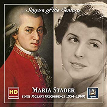 Singers of the Century: Maria Stader Sings Mozart (2019 Remaster)