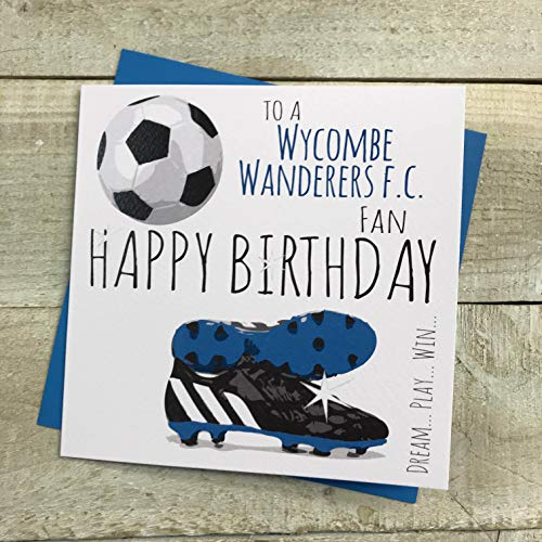 Wycombe Wanderers FC Football Club Birthday Card - by WHITE COTTON CARDS - FFP69