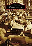 coachella (images of america) (english edition)