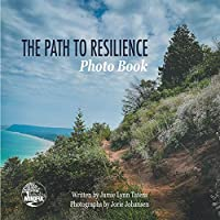 The Path to Resilience Photo Book