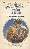 Phantom Marriage (Harlequin Presents, #591) 0373105916 Book Cover