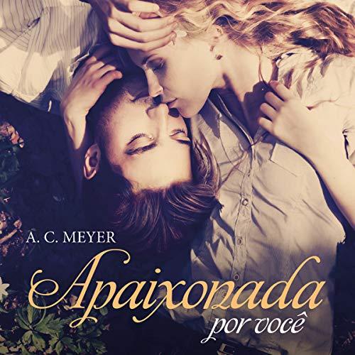 Apaixonada por você [In Love with You] audiobook cover art
