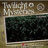 Twilight Mysteries: Folge 09: Tritonus