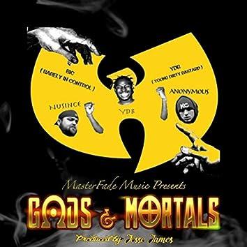 Gods & Mortals (feat. Young Dirty Bastard)
