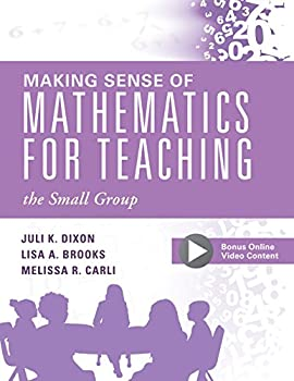 Making Sense of Mathematics for Teaching the Small Group   Small-Group Instruction Strategies to Differentiate Math Lessons in Elementary Classrooms   Every Student Can Learn Mathematics