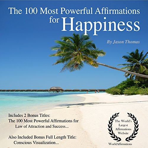 The 100 Most Powerful Affirmations for Happiness     Including 2 Positive & Affirmative Action Bonus Books on Law of Attraction & Success              By:                                                                                                                                 Jason Thomas                               Narrated by:                                                                                                                                 Dan Lee,                                                                                        Jen Brown,                                                                                        David Spector                      Length: 1 hr and 45 mins     1 rating     Overall 1.0