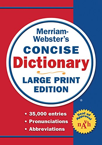 Merriam-Webster's Concise Dictionary, Large Print Edition, Newest Edition