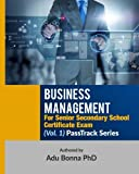 Business Management For Senior Secondary School Certificate Exam (Vol. 1): PassTrack Series (Vol. 1): Volume 1