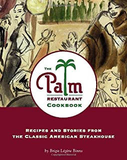 The Palm Restaurant Cookbook