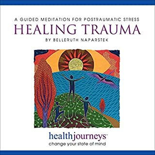 Healing Trauma: Guided Imagery for Posttraumatic Stress audiobook cover art