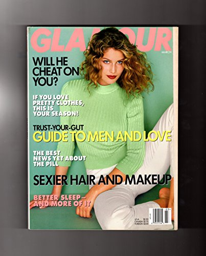 Glamour Magazine - March, 1997. Laetitia Casta Cover. Celene Dion, Katie Roiphe, Frederick Busch, Guide to Men and Love, Will He Cheat ? Best Pill News, Better Sleep, Sexier Hair