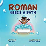 Roman Needs a Bath: Blended Siblings Series, Book 1