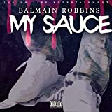 My Sauce [Explicit]