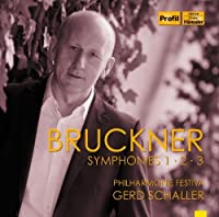 Bruckner: Symphonies 1, 2 & 3 (2012-07-31)