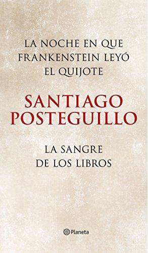 La noche en que Frankenstein leyó el Quijote + La sangre de los ...