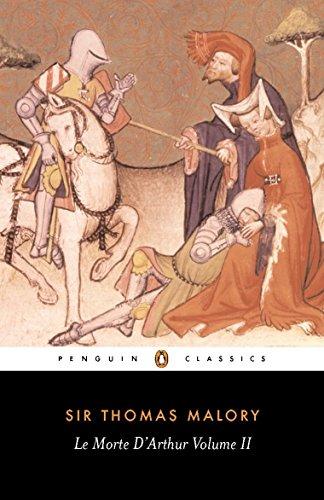 Le Morte d'Arthur: Volume 2 (Penguin Classics)