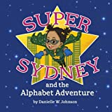 Super Sydney and The Alphabet Adventure