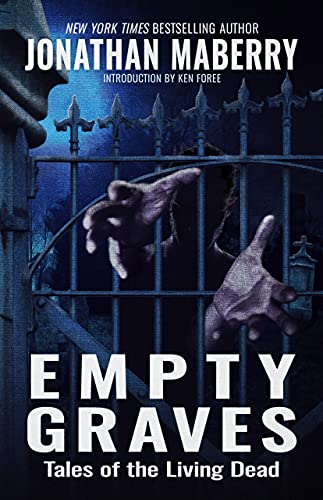 Empty Graves: Tales of the Living Dead by [Jonathan Maberry]