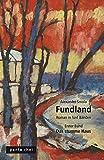 Fundland: Das stumme Haus