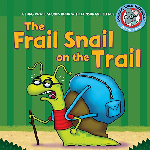 The Frail Snail on the Trail audiobook cover art
