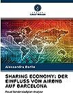 SHARING ECONOMY: DER EINFLUSS VON AIRBNB AUF BARCELONA: Peuat Sonderstadtplan Analyse
