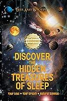 Discover the Hidden Treasures of Sleep