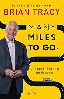 Many Miles to Go by [Brian Tracy]