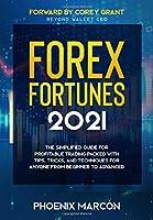 Forex Fortunes 2021