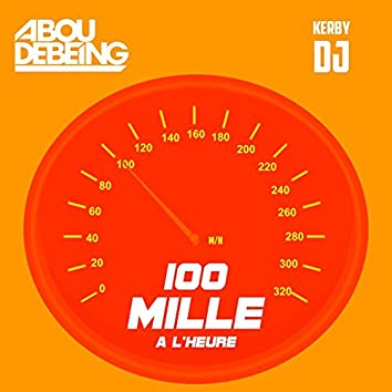 100 Mille À L'heure