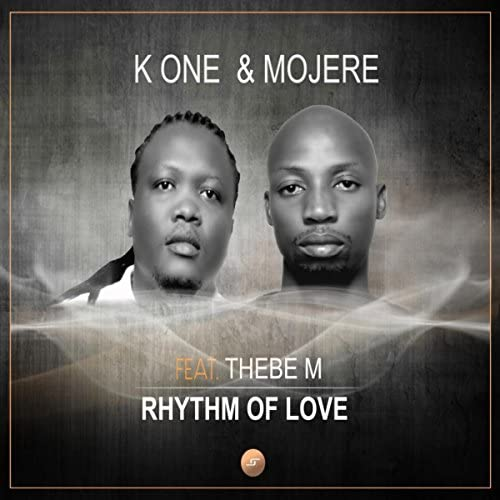 K One & Mojere Feat. Thebe M