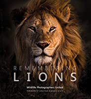Remembering Lions (Remembering Wildlife)